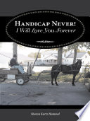Handicap Never I Will Love You Forever