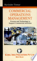 COMMERCIAL OPERATIONS MANAGEMENT  Process and Technology to Support Commercial Activities