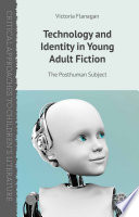Technology and Identity in Young Adult Fiction