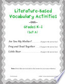 Literature Based Vocabulary Activities for Grades K 1  Set A
