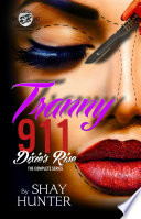 Tranny 911 2  Dixie s Rise  The Cartel Publications Presents