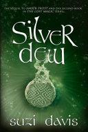 Silver Dew