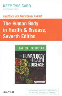 Anatomy and Physiology Online for the Human Body in Health   Disease  Access Code