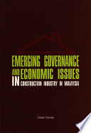 Emerging Governance and Economic Issues in Construction Industry in Malaysia  Penerbit USM