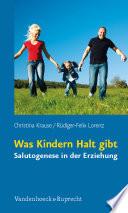 Was Kindern Halt gibt