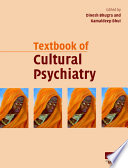Textbook of Cultural Psychiatry
