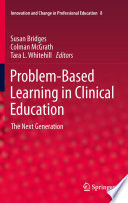 Problem Based Learning in Clinical Education