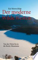 Der moderne Wilde Westen