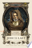 William Shakespeare s Jedi the Last