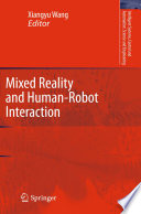 Mixed Reality and Human Robot Interaction