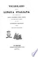 Vocabolario della lingua italiana gi   compilato dagli Accademici della Crusca ed ora nuovamente corretto ed accresciuto dall abate Giuseppe Manuzzi