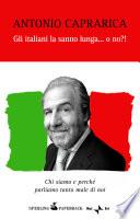 Gli italiani la sanno lunga    o no