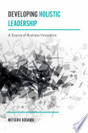 Developing Holistic Leadership book