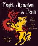 Magick  Shamanism   Taoism
