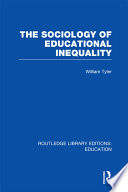 The Sociology of Educational Inequality  RLE Edu L