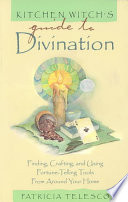 Kitchen Witch s Guide to Divination