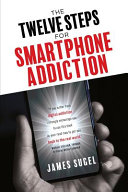 The Twelve Steps For Smartphone Addiction