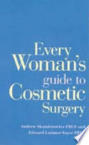 Every Woman s Guide to Cosmetic Surgery