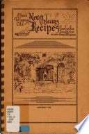 A Book of Famous Old New Orleans Recipes Used in the South for More Than 200 Years