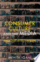 Consumer Culture and the Media