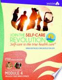 The Self Care Revolution Presents  Module 4     Unleash Your Brain Power Book PDF