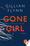 Gone Girl   Das perfekte Opfer
