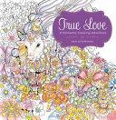 True Love  A Romantic Coloring Adventure