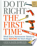 Do It Right the First Time