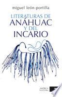 Literaturas de Anahuac y del Incario / Literatures of Anahuac and the Inca