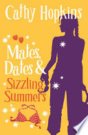 Mates  Dates and Sizzling Summers