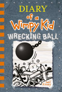 Wrecking Ball (Diary of a Wimpy Kid Book 14) Book