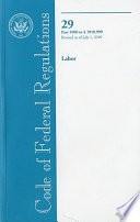 Code of Federal Regulations, Title 29, Labor, Pt. 1900-1910. 999, Revised as of July 1 2010