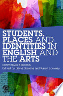 Students  Places and Identities in English and the Arts