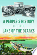 A People s History of the Lake of the Ozarks