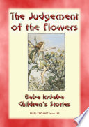 THE JUDGEMENT OF THE FLOWERS   A Spanish Fairy Tale