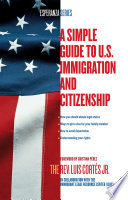 A Simple Guide to U S  Immigration and Citizenship