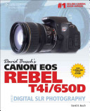 David Busch s Canon EOS Rebel T4i 650D