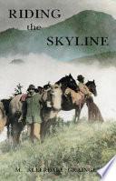 Riding the Skyline