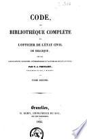 Code, ou Bibliothèque complète de l'officier de l'état civil de Belgique