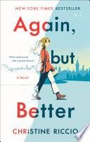 Again, but Better: A Novel