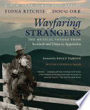 Wayfaring Strangers : scots migrated to ulster and...