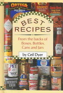 Best Recipes from the Backs of Boxes  Bottles  Cans and Jars