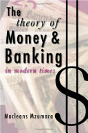The Theory of Money   Banking in Modern Times
