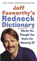 Jeff Foxworthy s Redneck Dictionary