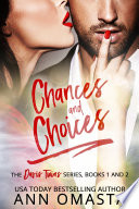 Chances and Choices   The Davis Twins Series  Books 1   2
