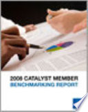 2008 Catalyst member benchmarking report