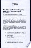 Litigating insurance coverage actions