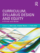 Curriculum, Syllabus Design, and Equity: A Primer and Model