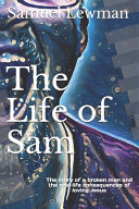 The Life Of Sam