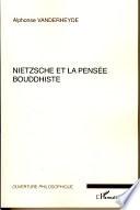 Nietzsche Et La Pens E Bouddhiste